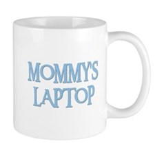MOMMY'S LAPTOP Mug