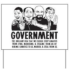 Government Lunatics Yard Sign