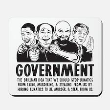 Government Lunatics Mousepad