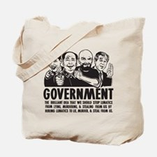 Government Lunatics Tote Bag