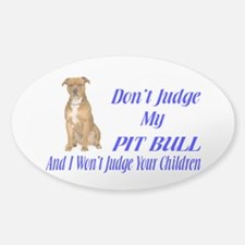 PITBULL JUDGEMENT Decal