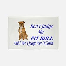 PITBULL JUDGEMENT Rectangle Magnet