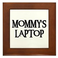 MOMMY'S LAPTOP Framed Tile