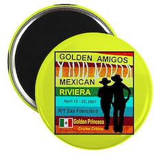 Golden Amigos -Apr. 12, 2007 Magnet