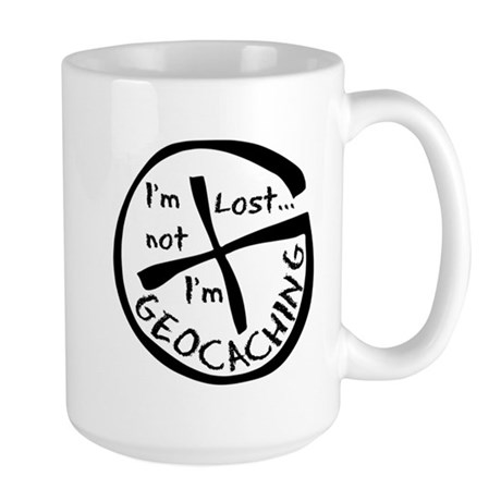 Im Not Lost...Im Geocaching Large Mug