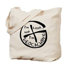 Im Not Lost...Im Geocaching Tote Bag