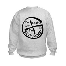 Im Not Lost...Im Geocaching Sweatshirt