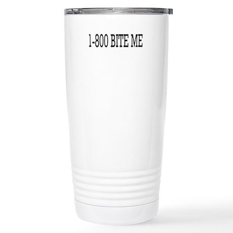1-800 Bite Me Stainless Steel Travel Mug