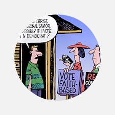 """Religion Politics 3.5"""" Button"""