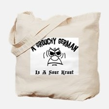 Grouchy German Tote Bag