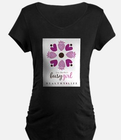 Busy Girl Healthy Life T-Shirt
