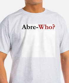 Abre-Who? Ash Grey T-Shirt