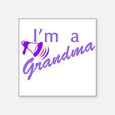 "Im A Grandma Square Sticker 3"" x 3"""