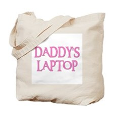 DADDY'S LAPTOP Tote Bag