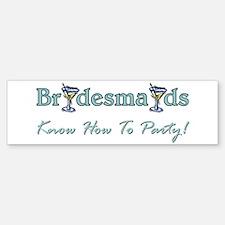 bridesmaids party one.png Bumper Bumper Sticker