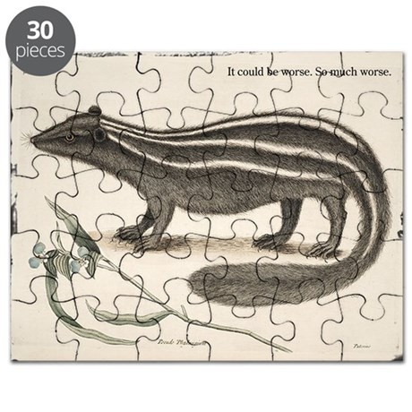 "Sarcastic Skunk ""It could be worse.."" Puzzle"