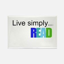 Live simply...READ Rectangle Magnet