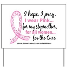 Hope Pray Wear Pink Breast Cancer Yard Sign