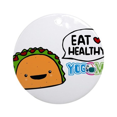 Eat healthy by yogome Ornament (Round)