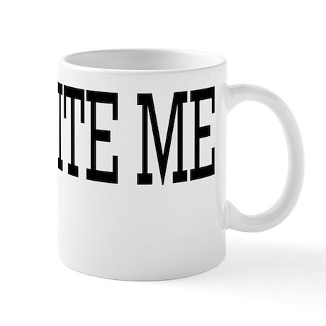 1-800 Bite Me Mug