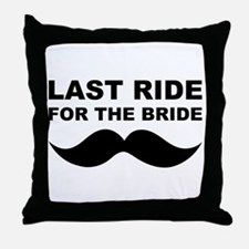 LAST RIDE FOR THE BRIDE Throw Pillow