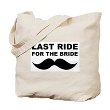 LAST RIDE FOR THE BRIDE Tote Bag