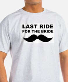 LAST RIDE FOR THE BRIDE T-Shirt