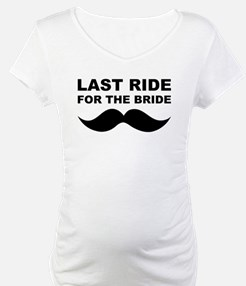 LAST RIDE FOR THE BRIDE Shirt