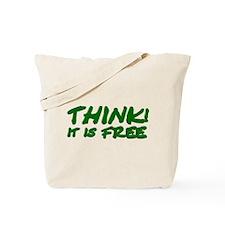 Think (green) Tote Bag