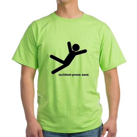 Accident-Prone Zone Green T-Shirt