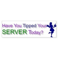 Tip Server Bumper Bumper Sticker
