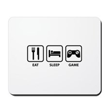 Eat Sleep Game Mousepad