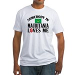 Somebody In Mauritania Fitted T-Shirt