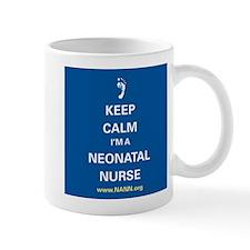 Keep Calm, I'm a Neonatal Nurse Mug