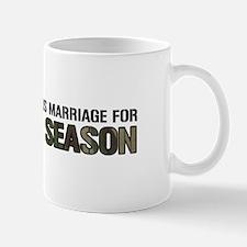 Interrupt Marriage For Hunting Season Mug