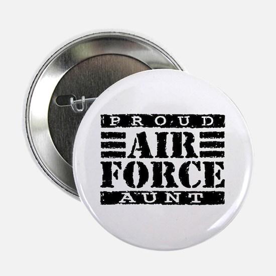 Proud Air Force Aunt Button