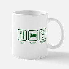 Eat Sleep Gamble Mug