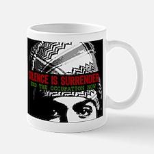 Silence is Surrender Mug