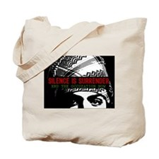 Silence is Surrender Tote Bag