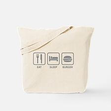 Eat Sleep Burger Tote Bag