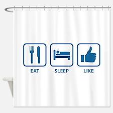 Eat Sleep Like Shower Curtain