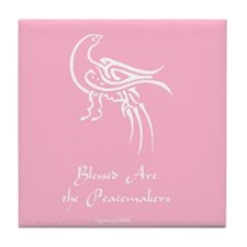 Blessed Are the Peacemakers Tile Coaster