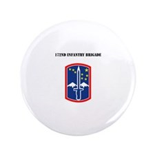 """SSI - 172nd Infantry Brigade with Text 3.5"""" Button"""