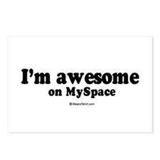 I'm awesome on myspace ~  Postcards (Package of 8)