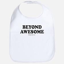 Beyond Awesome -  Bib