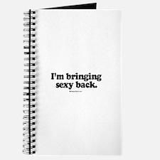 I'm bringing sexy back - Journal