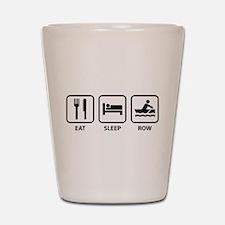 Eat Sleep Row Shot Glass