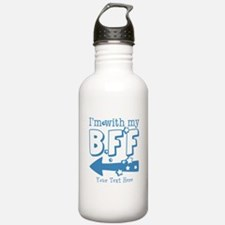 CUSTOM TEXT Im With My BFF Water Bottle