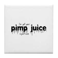 Pimp Juice - Tile Coaster