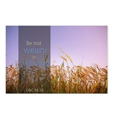 LDS Quotes- Be not weary in well-doing Postcards (